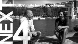[ NEXT ] Episode # 4 - Bercy invite les collapsologues -(P.Servigne, R.Stevens)Effondrement