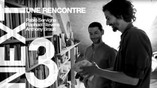 [ NEXT ] Episode #3 - Une Rencontre - (Pablo Servigne, Raphaël Stevens, Anthony Brault)