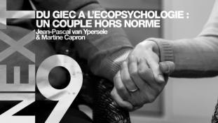 [ NEXT ] EP 9 - DU GIEC A L'ECO-PSYCHOLOGIE : UN COUPLE HORS NORME ( JEAN PASCAL VAN YPERSELE / MARTINE CAPRON) COLLAPSOLOGIE