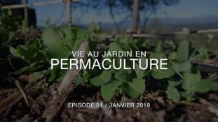 Vie au Jardin en Permaculture