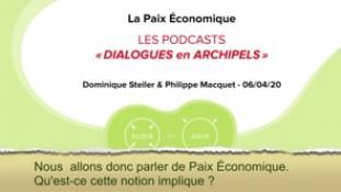Podcast-La Paix économique-Part2