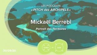 Pitch des Archipels - Mickaël Berrebi