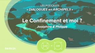 Joséphine S-Le Confinement et moi ?