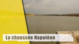La chaussée Napoléon